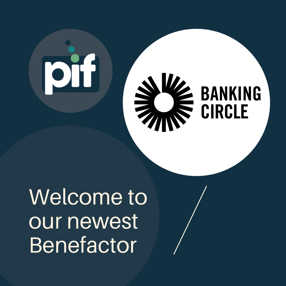 PIF welcomes ground-breaking payments specialist Banking Circle as a Benefactor